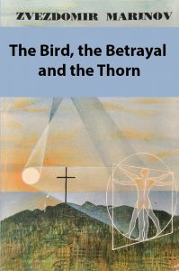 The Bird, the Betrayal and the Thorn